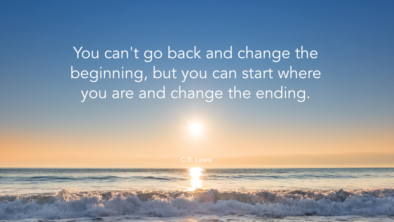 cs lewis quote cant change beginning